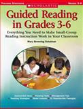 Guided Reading in Grade 36, Mary Browning Schulman, 0439443970