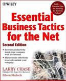 Essential Business Tactics for the Net, Larry Chase, 0471403970