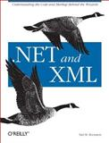 .NET and XML, Bornstein, Niel M., 0596003978