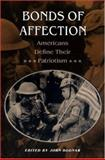 Bonds of Affection : Americans Define Their Patriotism, , 0691043973