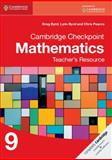 Cambridge Checkpoint Mathematics Teacher's Resource 9, Greg Byrd and Lynn Byrd, 1107693977