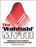 The Wahhabi Myth, Haneef James Oliver, 1553953975