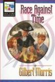 Race Against Time, Gilbert Morris, 1556613970