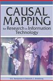 Causal Mapping for Research in Information Technology, Nakayama, V. K. and Sutcliffe, Norma, 1591403979