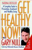 Get Healthy Now!, Gary Null, 1888363975