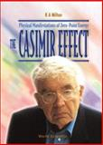 The Casimir Effect : Physical Manifestations of Zero-Point Energy, Milton, K. A., 9810243979