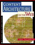 Content Architecture on the Web, Calishain, Tara, 0201353970