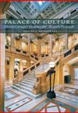 Palace of Culture, Robert J. Gangewere, 0822943972
