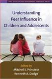 Understanding Peer Influence in Children and Adolescents, , 1593853971