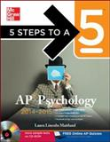 5 Steps to a 5 AP Psychology with CD-ROM, 2014-2015 Edition, Maitland, Laura, 0071803971