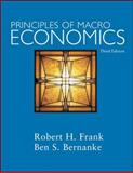 Principles of Macroeconomics, Frank, Robert H. and Bernanke, Ben, 0073193976