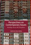 Perspectives on Contemporary Issues, Ackley, Katherine Anne, 1413033970