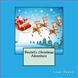 Becket's Christmas Adventure, Lisa Jones, 1493543970