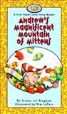 Andrew's Magnificent Mountain of Mittens, Deanne Lee Bingham, 155041397X