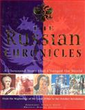 Russian Chronicles : A Thousand Years that Changed the World, Stone, Norman, 1858333970