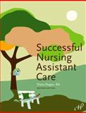 Successful Nursing Assistant Care, 2nd Edition, Dugan, Diana L., 1888343974