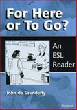 For Here or to Go?, John De Szendeffy, 047208397X
