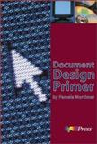 Document Design Primer, Mortimer, Pamela, 0883623978