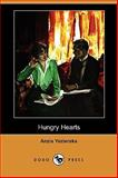 Hungry Hearts, Yezierska, Anzia, 1409923975