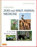 Fowler's Zoo and Wild Animal Medicine, Volume 8, , 1455773972