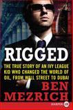 Rigged, Ben Mezrich, 0061363979
