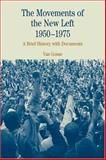 The Movements of the New Left, 1950-1975