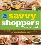 Pillsbury Savvy Shopper's Cookbook, Pillsbury Editors, 0470543973