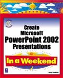 Create Microsoft PowerPoint 2002 Presentations, Stevenson, Nancy, 0761533974