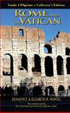 Rome and the Vatican, Kenneth E. Nowell and Elizabeth H. Nowell, 0988653974