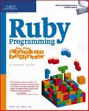 Ruby Programming for the Absolute Beginner, Ford Jr., Jerry Lee, 159863397X