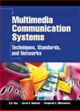 Multimedia Communication Systems : Techniques, Standards, and Networks, Rao, K. R. and Bojkovic, Zoran S., 013031398X