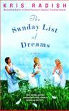 The Sunday List of Dreams, Kris Radish, 0553383981
