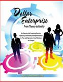 Dollar Enterprise from Theory to Reality, Liang, Chyi-lyi Kathleen, 0757563988
