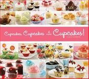 Cupcakes, Cupcakes and More Cupcakes!, Lilach German, 0982293984