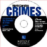 North Carolina Crimes : A Guidebook on the Elements of Crime, , 1560113987
