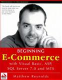 Beginning E-Commerce : With VB, ASP, ADO and MTS, Reynolds, Matthew, 1861003986