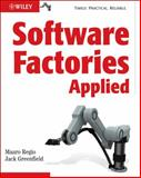 Software Factories Applied, Regio, Mauro and Greenfield, Jack, 0470113987
