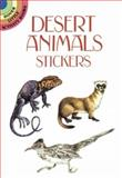 Desert Animals Stickers, Steven James Petruccio, 048629398X