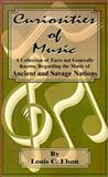 Curiosities of Music, Louis Charles Elson, 0898753988