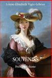 Souvenirs, Louise-Elisabeth Vigée-Lebrun, 1497393981