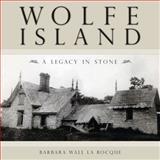 Wolfe Island, Barbara Wall La Rocque, 1554883989