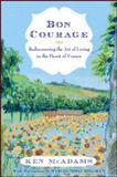 Bon Courage, Ken McAdams, 1559213981