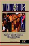 Taking Sides : Clashing Views on Controversial Issues in Family and Personal Relationships, Schroeder, Elizabeth, 0073043982