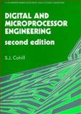 Digital and Microprocessor Engineering, Cahill, S. J. and McCrum, I., 0132133989