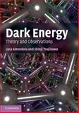Dark Energy : Theory and Observations, Amendola, Luca and Tsujikawa, Shinji, 1107453984