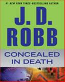 Concealed in Death, J. D. Robb, 1410463982