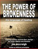 The Power of Brokenness, Jim McCraigh, 146812398X