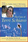 The Case of Terri Schiavo, , 159102398X