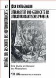 Literarizität und Geschichte als literaturdidaktisches Problem : Eine Studie am Beispiel des Mittelalters, Brüggemann, Jö, 3631583982