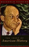 The Irony of American History, Niebuhr, Reinhold, 0226583988